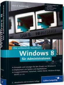 Windows 8 für Administratoren (Rheinwerk (Galileo Computing), 2013)